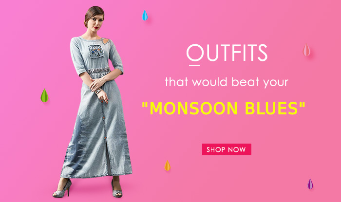 "Outfits that would beat your ""monsoon blues"""