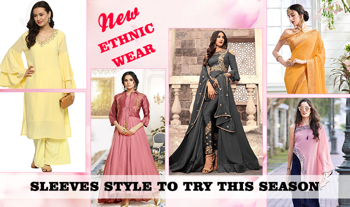 New ethnic wear sleeves style to try this season