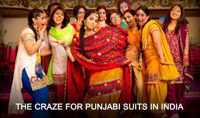 THE CRAZE FOR PUNJABI SUITS IN INDIA
