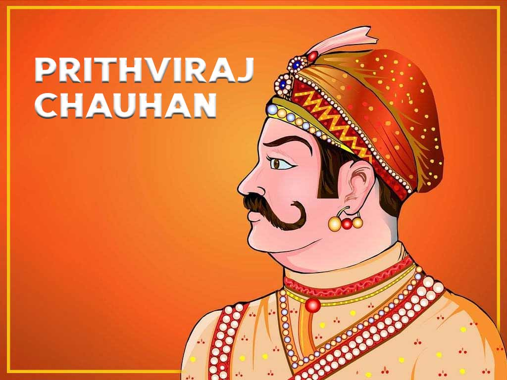 Prithviraj Chauhan: The Valiant Ruler of India